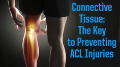 Perform these exercises to strengthen your connective tissue and reduce your chance of suffering an ACL injury.