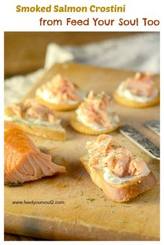 Smoked Salmon Crostini from Feed Your Soul Too - super easy and quick ...