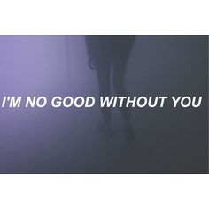 I'm no good without you ❤ liked on Polyvore featuring text, aesthetic, backgrounds, filler, purple, phrase, quotes and saying