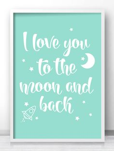 "Mint Green Nursery Art, Moon And Stars Baby Decor, Kids Room Wall Art Print ""I Love You To The Moon And Back"""