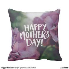 Happy Mothers Day! Throw Pillow mothers day crafts for kids, mothers day preschool, mothers day cake, mothers day crafts for kids preschool,mothers day decor, mother's day entertaining, mother's day, mothers day,mothers day gift ideas, mother's day gifts, mothers day tshirts, mothers day tshirts gift ideas #momlife #mothersday #mother #motherhood #mothersdaygift #motherofthebride #tshirt #mothersdayidea #pillows #pillowcase