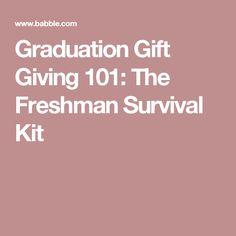 Graduation Gift Giving 101: The Freshman Survival Kit