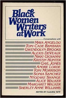 Black Women Writers at Work by Claudia Tate