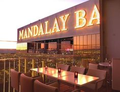The Mix at Mandalay Bay, Las Vegas  Love this place!!  Jack and I go there in the winter to have Irish Coffee out on the balcony.
