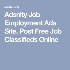 Adsnity Job Employment Ads Site. Post Free Job Classifieds Online