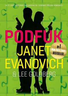 Nick Fox a Kate O'Hareová: Podfuk - Janet Evanovich Janet Evanovich, Best Sellers, Calm, Movie Posters, Film Poster, Billboard, Film Posters