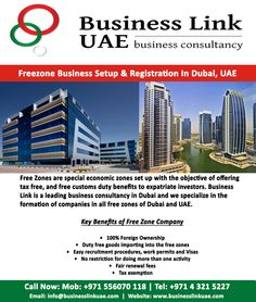 Get Expert Assistance for Free Zone Business Setup in Dubai, UAE. Call Now on +971 556070 118 or Email us at info@businesslinkuae.com