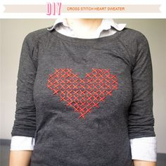 {bordado} Über Chic for Cheap: DIY: Cross Stitch Heart Sweater Cross Stitching, Cross Stitch Embroidery, Cross Stitch Patterns, Stitching Patterns, Heart Patterns, Pimp Your Shirt, Rosa Pullover, Diy Y Manualidades, Diy Kleidung