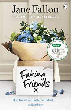 Faking Friends by Jane Fallon - BookBub Got Books, Book Club Books, Books To Read, Mark Stevens, National Book Award, The Sunday Times, Fake Friends, Free Reading, Beach Reading