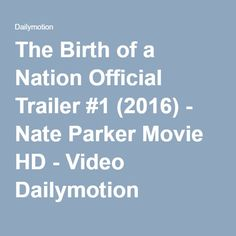 The Birth of a Nation Official Trailer #1 (2016) - Nate Parker Movie HD - Video Dailymotion