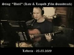 """Until - Soundtrack From """"Kate & Leopold"""" Film. Composed By Sting...    THIS song IS going to be played at my wedding.**************"""