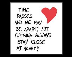 11 Best Places To Visit Images Cousin Birthday Quotes Cousins