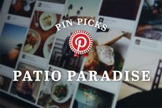 Pin Picks: budget friendly ways to create a patio paradise, via the Official Pinterest Blog