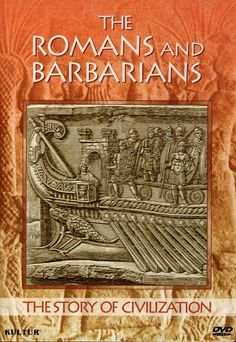 The Story of Civilization - Romans and Barbarians (DVD, 2006)