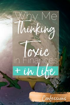 Looking for inspirational thoughts and quotes? I've got several that aren't just sayings; I came up with them after a very trying year with several bouts of sickness. These are real stories, and real words that have changed my life. | http://www.frugalconfessions.com/financial-health/why-me-thinking-is-toxic-in-finances-and-in-life.php