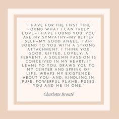 Popular Quotes for Wedding Invitations_Charlotte Bronte Quote Charlotte Bronte Quote, Emily Bronte Quotes, Literature Quotes, Book Quotes, Words Quotes, Qoutes, Most Popular Quotes, Classic Literature, English Literature