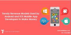 Twistfuture.Com: Trendy Revenue Models used by Android and iOS Mobi...
