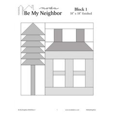 """Be My Neighbor Block 1 Block 18"""" x 18"""" finished Click Herefor free pattern"""