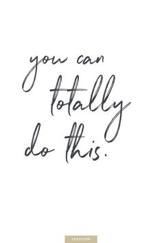 You can totally do this. - daily mantra - It's National Stress Awareness Day. What is Your Mantra For Dealing With Stress? Motivacional Quotes, Life Quotes Love, Great Quotes, Quotes To Live By, Quotes Inspirational, You Can Do It Quotes, Yoga Quotes, Snob Quotes, Motivational Monday Quotes