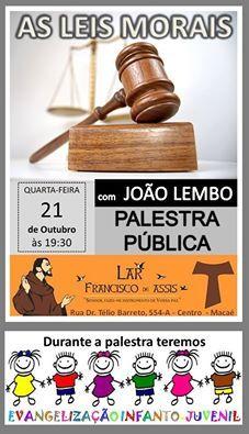 Lar Francisco de Assis Convida para a sua Palestra Pública – Macaé – RJ - http://www.agendaespiritabrasil.com.br/2015/10/21/lar-francisco-de-assis-convida-para-a-sua-palestra-publica-macae-rj-33/