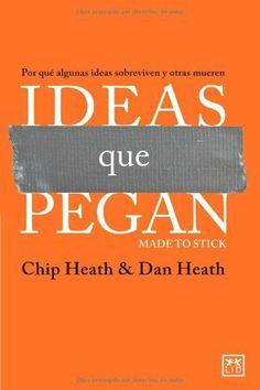 Ideas que pegan (VIVA) de Chip Heath, http://www.amazon.es/dp/8483565838/ref=cm_sw_r_pi_dp_w8d1sb0AA1T7R