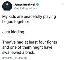 Oh no, not the Legos. They were made by evil itself.