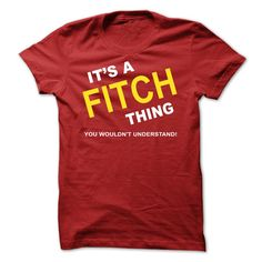 [New last name t shirt] Its A Fitch Thing  Coupon 5%  If Youre A Fitch You Understand  Everyone else has no idea  These make great gifts for other family members  Tshirt Guys Lady Hodie  SHARE and Get Discount Today Order now before we SELL OUT  Camping a fitch thing last name