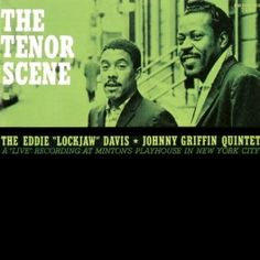 Eddie+'Lockjaw'+Davis+&+Johnny+Griffin+The+Tenor+Scene+LP+200g+Vinyl+Prestige+Analogue+Productions+QRP+USA+-+Vinyl+Gourmet