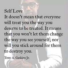 Love yourself! Source: The Facebook page of Tony A. Gaskins Jr.