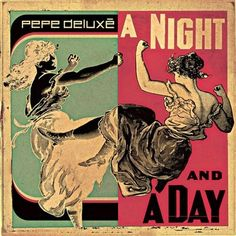 Pepe Deluxé - A night and a day EP