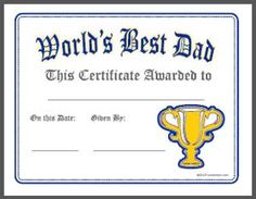 world s best dad 3 free printable certificates for father s day