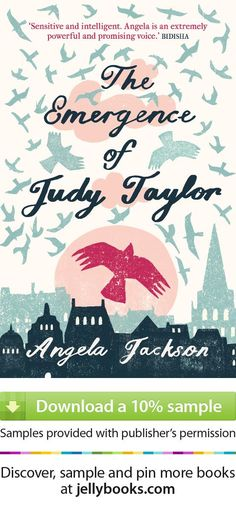 Judy Taylor married the first man who asked her. She lives in the neighbourhood where she spent her uneventful childhood. She still has the same friends she first met in primary school. But everything she once knew is about to be turned upside down...'The Emergence of Judy Taylor' by Angela Jackson  and download a free ebook sample and give it a try! Don't forget to share it, too, if you like it that is.