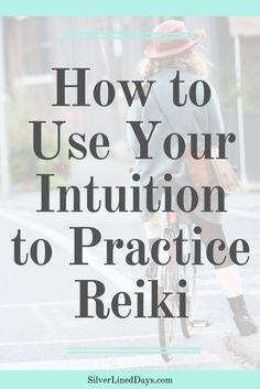 intuition reiki, practice reiki, distance reiki, reiki healing, reiki master, reiki benefits, reiki energy, spiritual awakening, reiki tips