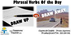 DrawUp: Significa preparar un documento o elaborar algún plan. Redactar, eregír la postura. Ejemplo de uso: ´´I´ve drawn up a plan to reduce expenses.´´ ☞Pronunciation: ´´dró ap´´ Draw…