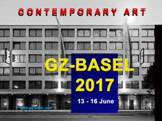 4th edition of GZ-BASEL 2017   -expo for contemporary art for artists. 13 - 16 June in Basel, Switzerland.