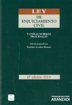 Ley de enjuiciamiento civil y otras normas procesales / concordancias y notas a cargo de Faustino Cordón Moreno