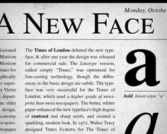 Stanley Morison, Times New Roman, 1931 (for TIMES OF LONDON newspaper)  Linotype Type Gallery - Times