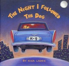 Free Online Read-A-Loud for Kids: The Night I Followed the Dog {read by Amanda Bynes}