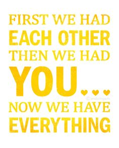 First We Had Each Other quote in yellow sunburst.