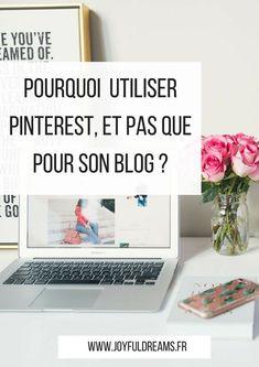 Utiliser Pinterest peut s'avérer très utile pour son blog, mais pas que. Je vous donne les quelques raisons qui m'ont poussé à utiliser ce réseau social !