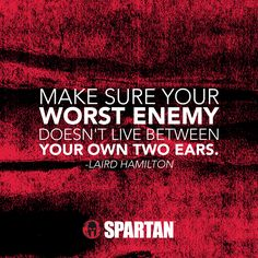 Spartan Race — Don't get in the way of your own success! Race Quotes, Motivational Quotes, Inspirational Quotes, Great Quotes, Quotes To Live By, Daily Quotes, Wisdom Quotes, Spartan Quotes, Citations Sport