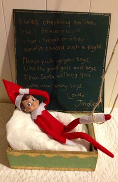 How awesome!  I was checking on Van like I do every night, when I tripped on a toy and it caused such a fright. Please pick up your toys like the good girls and boys. Then Santa will bring you some new shiny toys. ~Love Jingle.  Elf on the Shelf