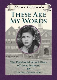 I used to love the Dear Canada series. will have to find this one. Dear Canada: These Are My Words: The Residential School Diary of Violet Pesheens By Ruby Slipperjack Cher Journal, New Books, Good Books, Books To Read, The Words, Residential Schools Canada, Ontario, Indigenous Education, School Diary