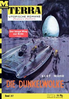 Terra SF 317 Die Dunkelwolke   Kurt Mahr  Titelbild 1. Auflage:  Karl Stephan Der lange Weg zur Erde 1,00