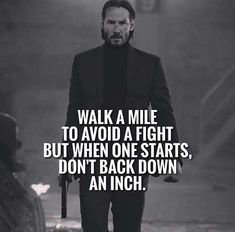 20 Best John Wick Quote Memes (For Motivation) – Cuphead Memes Men Quotes, Wisdom Quotes, Life Quotes, Qoutes, Mommy Quotes, John Wick, My Attitude, Attitude Quotes, Powerful Quotes