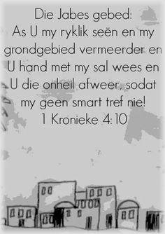 Jabes se gebed... __Teks - 1 Kronieke 4:10 #Afrikaans
