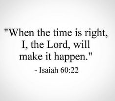 Exactly right! Have faith in HIS timing 🖤 Having Faith Quotes, Quotes About God, Quotes To Live By, Life Quotes, Bible Verses Quotes, Bible Scriptures, Verbatim, Bible Notes, Spiritual Quotes