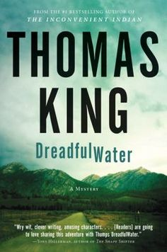 DreadfulWater mystery 1. Thumps DreadfulWater is a Cherokee ex-cop trying to make a living as a photographer in the small town of Chinook. But he doesn't count on snapping shots of a dead body languishing in a newly completed luxury condo resort built by the local Indigenous band. It's a mystery that Thumps can't help getting involved in. Smart and savvy, blessed with a killer dry wit and a penchant for self-deprecating humour, DreadfulWater just can't manage to shed his California cop skin. King Book, Book 1, This Book, Great Books, New Books, Books To Read, Self Deprecating Humor, King And Country, Mystery Novels