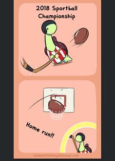 Sheldon made a tiny mistake on what sport it was :). Cute Comics, Funny Comics, Turtle Dinosaur, Sheldon The Tiny Dinosaur, Tiny Turtle, Pokemon Memes, Cute Dragons, Cute Animal Drawings, Cute Memes