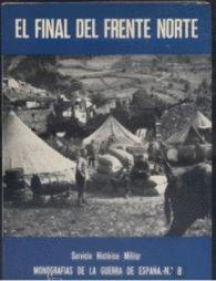 FINAL DEL FRENTE NORTE, EL de LA GUERRA CIVIL ESPAÑOLA